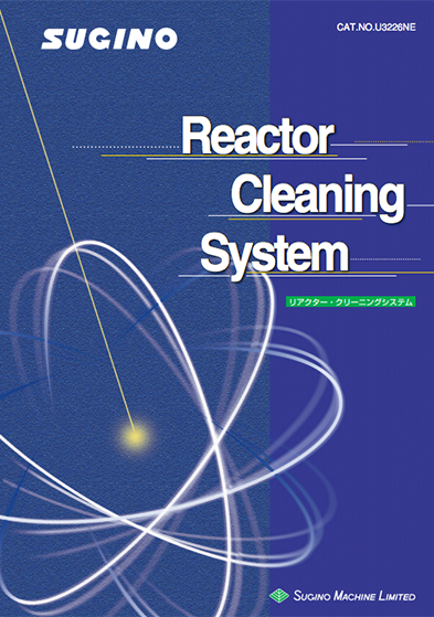 Sugino Reactor Cleaning System